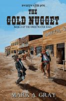 Cover for 'The Gold Nugget - Book 2 in the Sweetwater Saga'