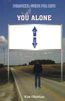 Cover for 'You Alone Series: Personal guide for life'