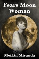 Cover for 'Fears Moon Woman'
