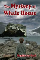 Cover for 'The Mystery of Whale House'