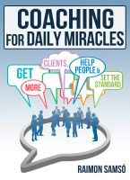 Cover for 'Coaching for daily Miracles'