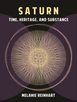 Cover for 'Saturn: Time, Heritage and Substance'