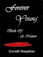 Cover for 'Forever Young Birth Of A Nation'
