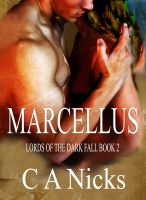 Cover for 'Lords Of The Dark Fall 2, Marcellus'
