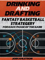 Cover for 'Drinking and Drafting: Fantasy Basketball Strategery for Each Phase of the Game'