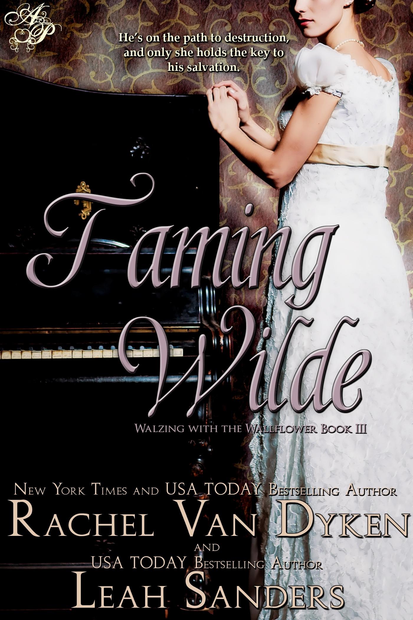 Rachel Van Dyken - Taming Wilde by Rachel Van Dyken and Leah Sanders