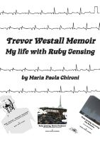 Cover for 'Trevor Westall Memoir, My Life with Ruby Jensing'