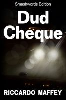 Cover for 'Dud Cheque'