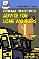 Cover for 'Cinema Detectives: Advice For Lone Workers'
