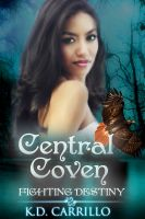 Cover for 'Fighting Destiny (Central Coven 1)'