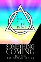 Cover for 'Something Coming Book Two: The Second Coming of Antiochus'