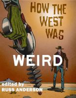 Cover for 'How the West Was Weird'