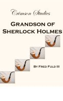 Cover for 'Crimson Studies: Grandson of Sherlock Holmes'