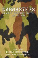 Cover for 'Warmasters: Classic Treatises on the Art of War'