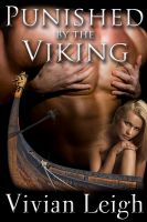 Cover for 'Punished by the Viking (Rough and Reluctant Viking Breeding)'