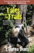 Tales from the Trails by T. Duren Jones