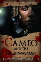 Cover for 'Cameo and the Highwayman'