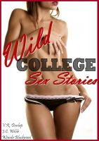 Cover for 'Wild College Sex Stories'
