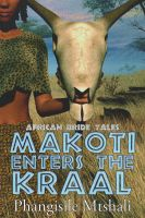 Cover for 'Makoti Enters the Kraal'