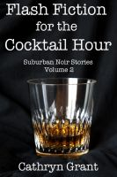 Cover for 'Flash Fiction for the Cocktail Hour - Volume 2'