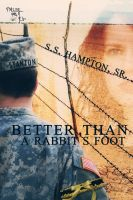 Cover for 'Better Than A Rabbit's Foot'