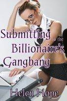 Cover for 'Submitting to the Billionaire's Gangbang'