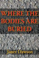 Cover for 'Where The Bodies Are Buried'