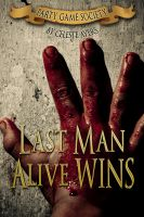 Cover for 'Last Man Alive WINS (#1) (Party Game Society)'