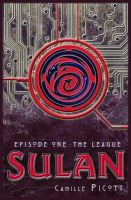 Cover for 'Sulan, Episode 1: The League'