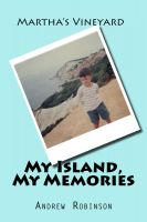 Cover for 'Martha's Vineyard: My Island, My Memories'