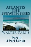Cover for 'Atlantis The Eyewitnesses Part III The Destruction of Atlantis'