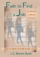 Cover for 'Faith to Find a Job:  The Anatomy of an Effective Job Search'