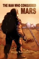 Cover for 'The Man Who Conquered Mars'