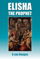 Cover for 'Elisha the Prophet'