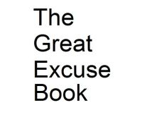 Cover for 'The Great Excuse Book'