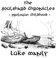 Cover for 'The Soulshard Chronicles - Prologue'