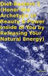 Diet-Busters 1 (Honor the Archetype of Beauty & Power Inside of You by Releasing Your Natural Energy) by Tony Kelbrat