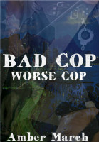 Cover for 'Bad Cop, Worse Cop'