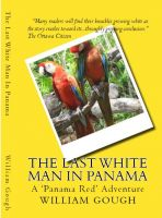 Cover for 'The Last White Man In Panama'