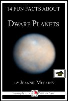 Cover for '14 Fun Facts About Dwarf Planets: Educational Version'