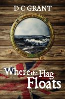 Cover for 'Where The Flag Floats'