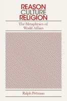 Cover for 'Reason, Culture, Religion: The Metaphysics of World Politics'