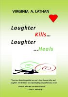 Cover for 'Laughter Kills...Laughter Heals'