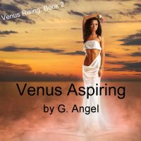 Cover for 'Venus Aspiring - Venus Rising Book 2'