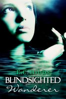 Cover for 'Blindsighted Wanderer'