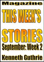 Cover for 'This Week's Stories (September, Week 2)'