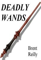 Cover for 'Deadly Wands'