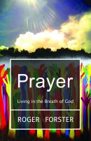 Cover for 'Prayer - Living in the Breath of God'