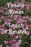 Cover for 'Tender Roses in Tough Climates'