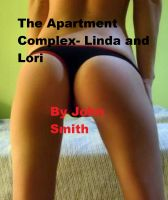 Cover for 'The Apartment Complex- Linda and Lori'